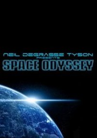 Обложка Neil deGrasse Tyson Presents: Space Odyssey