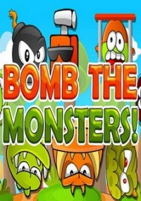 Обложка Bomb The Monsters!