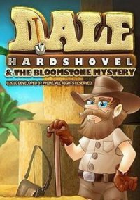 Обложка Dale Hardshovel and the Bloomstone Mystery
