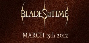 Blades of Time. Видео #3