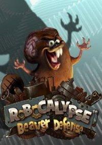 Обложка Robocalypse: Beaver Defense