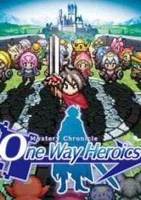 Обложка Mystery Chronicle: One Way Heroics