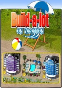 Обложка Build-a-lot: On Vacation