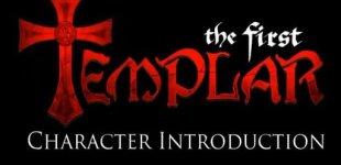 The First Templar. Видео #4