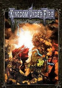 Обложка Kingdom Under Fire: A War of Heroes