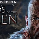Скриншот Lords of the Fallen: Complete Edition – Изображение 1