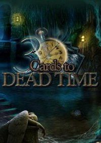 Обложка 3 Cards to Dead Time
