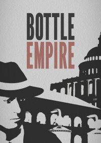 Обложка Bottle Empire