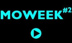 Moweek #2