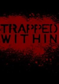 Trapped Within – фото обложки игры