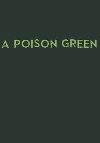 Обложка A Poison Green