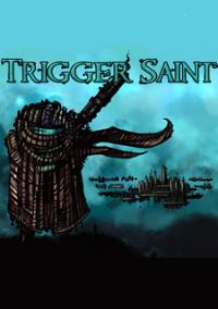 Обложка Trigger Saint