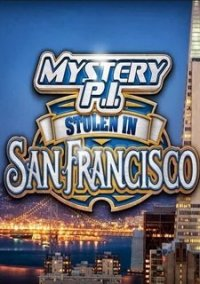 Обложка Mystery P.I.: Stolen in San Francisco
