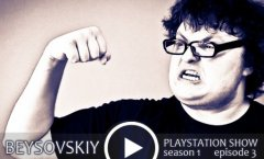 Beysovskiy: PlayStation Show #3