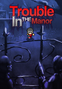 Обложка Trouble In The Manor