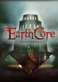 Обложка Earthcore: Shattered Elements