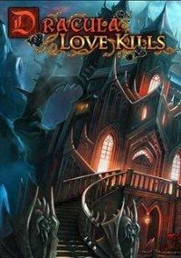Обложка Dracula: Love Kills