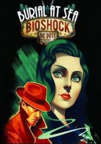Обложка BioShock Infinite: Burial at Sea – Episode One