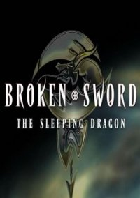 Broken Sword 3: The Sleeping Dragon – фото обложки игры