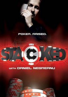 Stacked with Daniel Negreanu