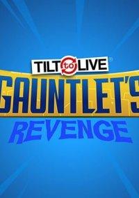 Обложка Tilt to Live: Gauntlet's Revenge