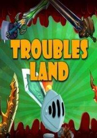 Обложка Troubles Land