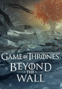 Game of Thrones Beyond the Wall – фото обложки игры
