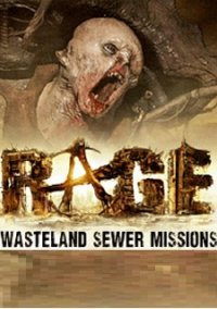 Rage: Wasteland Sewer Missions – фото обложки игры
