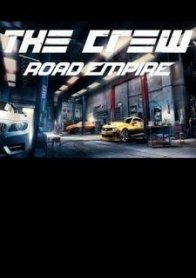 The Crew: Road Empire
