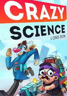 Crazy Science: Long Run