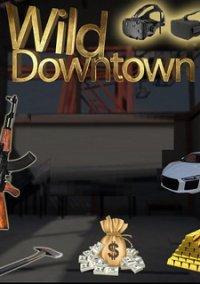 Wild Downtown – фото обложки игры