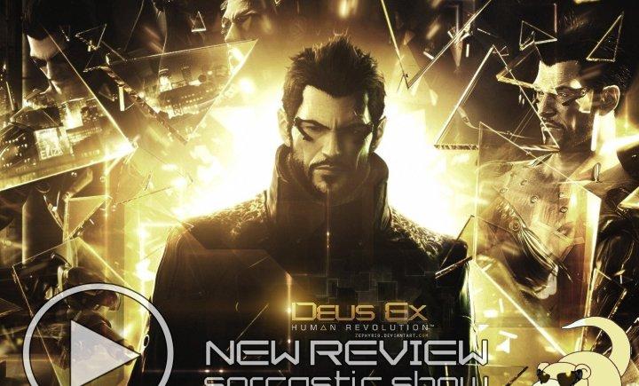 Deus Ex: Human Revolution - Обзор-мнение