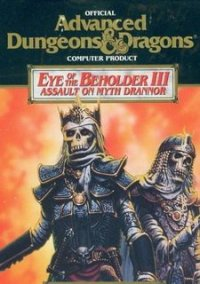 Eye of the Beholder 3: Assault on Myth Drannor – фото обложки игры