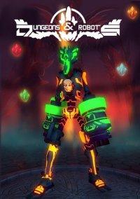 Dungeons & Robots – фото обложки игры