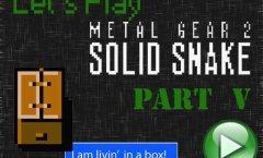 Lets Play Metal Gear 2. Часть 5