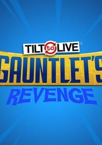 Tilt to Live: Gauntlet's Revenge – фото обложки игры